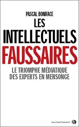 Couverture du livre : Les intellectuels faussaires