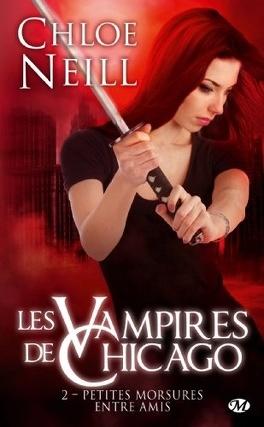 Couverture du livre : Les Vampires de Chicago, Tome 2 : Petites morsures entre amis