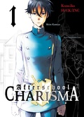 Afterschool Charisma, Tome 1