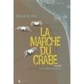 La Marche du crabe, tome 1 : La Condition des crabes