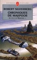 Le cycle de Majipoor, tome 2 : Chroniques de Majipoor