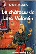 Le Cycle de Majipoor, Tome 1 : Le Château de Lord Valentin