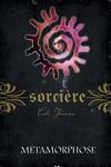 couverture Sorcière, Tome 8 : Métamorphose