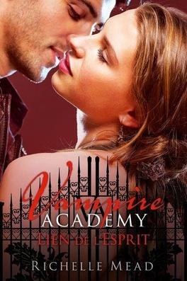Couverture du livre : Vampire Academy, Tome 5 : Lien de l'esprit