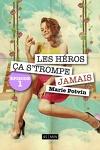 couverture Les héros, ça s'trompe JAMAIS - Episode 1