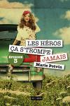 couverture Les héros, ça s'trompe JAMAIS - Episode 3
