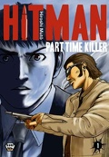 Hitman - Part time killer, Tome 1
