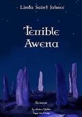 La saga des enfants des dieux, Tome 1 : Terrible Awena