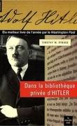 Dans la bibliothèque privée d'Hitler : les livres qui ont modelé sa vie