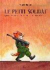 Couverture du livre : Le petit soldat qui cherchait la guerre