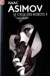 couverture Le Cycle des Robots, Tome 1: Les Robots