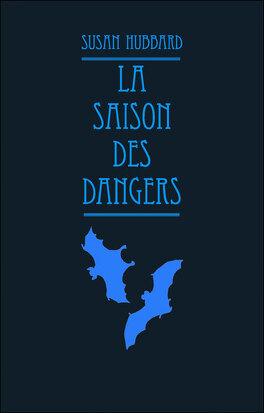 Couverture du livre : La Saison des dangers