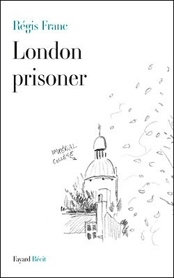 Couverture du livre : London prisoner