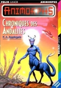 Couverture du livre : Animorphs, Hors série : Chroniques des Andalites