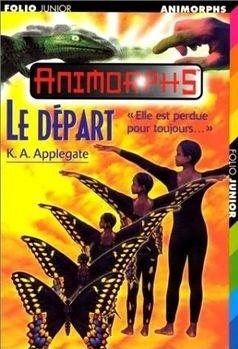 Couverture du livre : Animorphs, Tome 19 : Le Départ