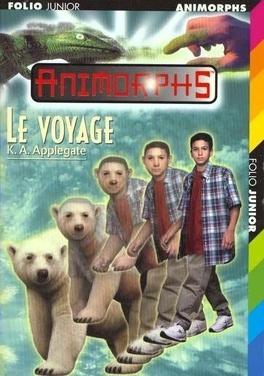 Couverture du livre : Animorphs, Tome 25 : Le Voyage