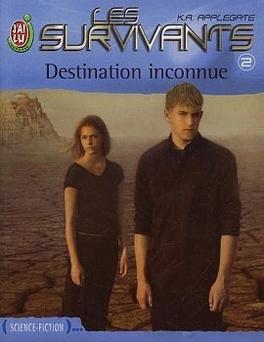 Couverture du livre : Les Survivants, tome 2 : Destination inconnue