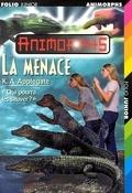 Animorphs, Tome 12 : La Menace