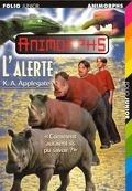 Animorphs, Tome 16 : L'Alerte
