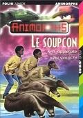 Animorphs, Tome 24 : Le Soupçon