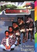 Animorphs, Tome 9 : Le secret
