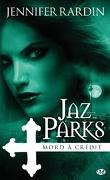 Jaz Parks, Tome 3 : Jaz Parks mord à crédit