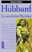 Terre, champ de bataille, tome 3/3 : Le secret des Psychlos
