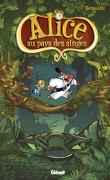 Alice au pays des singes, Tome 1