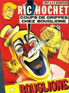 Couverture du livre : Ric Hochet, tome 25 : Coups de griffes chez Bouglione