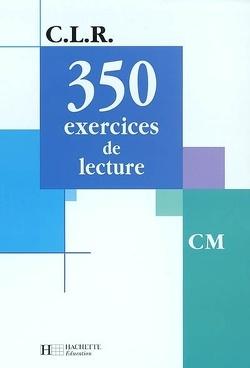Quiz à propos de 350 exercices de lecture, niveau CM de ...