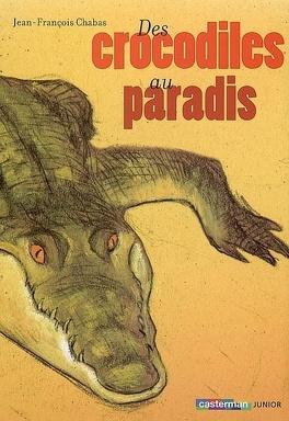 Couverture du livre : Des crocodiles au paradis
