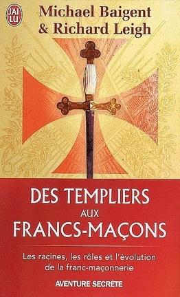 Couverture du livre : Des templiers aux francs-maçons : la transmission du mystère