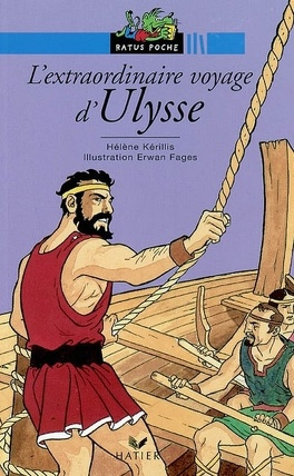 L Extraordinaire Voyage D Ulysse Livre De Helene Kerillis