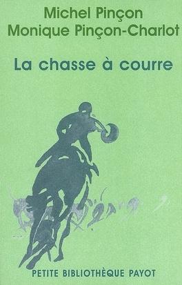 Couverture du livre : La chasse à courre : diversité sociale et culte de la nature
