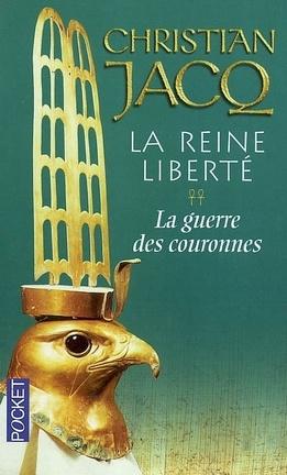 Couverture du livre : La Reine Liberté, Tome 2 : La Guerre des couronnes