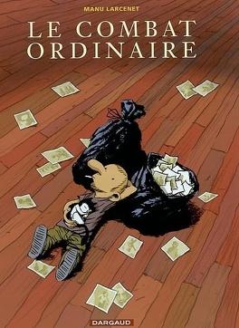 Couverture du livre : Le Combat ordinaire, tome 1