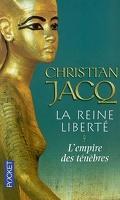 La Reine Liberté, Tome 1 : L'Empire des ténèbres