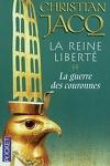 couverture La Reine Liberté, Tome 2 : La Guerre des couronnes