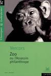 couverture Zoo ou L'assassin philanthrope