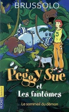 Couverture du livre : Peggy Sue et les Fantômes, Tome 2 : Le Sommeil du démon