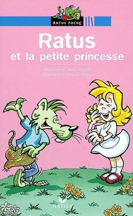 Ratus Et La Petite Princesse Livre De Jeanine Guion