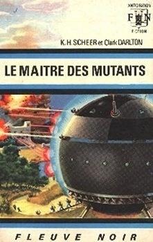 Couverture du livre : FNA -340- Peryy Rhodan, tome 10 : Le Maître des mutants