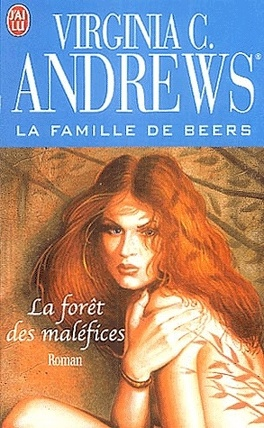 Couverture du livre : La famille de Beers, Tome 2 : La forêt des maléfices