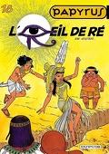 Papyrus, tome 18 : L'œil de Ré