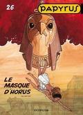 Papyrus, Tome 26 : Le masque d'Horus