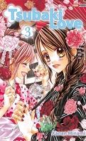 Tsubaki love, Tome 3