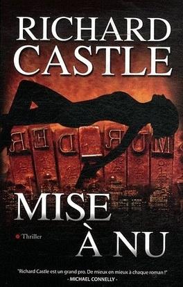 Couverture du livre : Nikki Heat, Tome 2 : Mise à nu