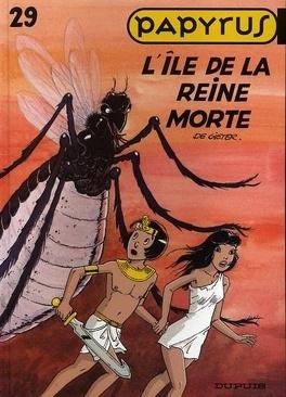 Couverture du livre : Papyrus, tome 29 : L'île de la reine morte