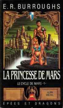 Couverture du livre : Le Cycle de Mars, tome 1 : La Princesse de Mars