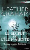 Bone Island, tome 3 : Le secret de l'île maudite